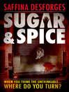 Sugar & Spice (eBook)