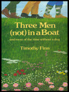 Three Men (Not) in a Boat (eBook): And Most of the Time Without a Dog