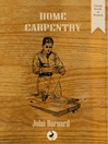 Home Carpentry (eBook): A Practical Guide for the Amateur