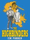 The Highbinders (eBook)