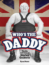 Who's the Daddy (eBook): The Life and Times of Shirley Crabtree