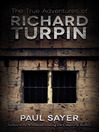 The True Adventures of Richard Turpin (eBook)