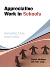 Appreciative Work in Schools (eBook): Generating Future Communities