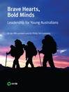 Brave Hearts Bold Minds (eBook): Leadership for Young Australians