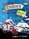 Good Vibrations (eBook): Crossing Europe on a Bike Called Reggie