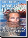 Alone Across the Pacific Ocean (eBook): Three Hundred Days of Rowing Solo Across the Pacific