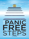 The Panic Free Steps (eBook): New Resolutions for Panic Attacks and Anxiety