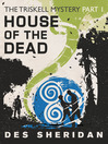 House of the Dead (eBook): Triskell Story Series, Book 1
