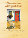 Conversations with Your Home (eBook): Guidance and Inspiration Beyond Feng Shui