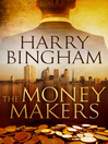 The Money Makers (eBook)