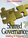 Shared Governance (eBook): Making It Work