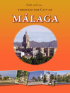 Walk with Me (eBook): Through the City of Malaga