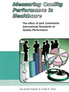 Measuring Quality Performance in Health Care (eBook): The Effect of Joint Commission International Standards on Quality Performance