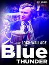 Blue Thunder (eBook): The Jock Wallace Story