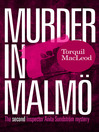 Murder in Malmö (eBook): Inspector Anita Sundström Mystery Series, Book 2