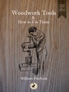 Woodwork Tools and How to Use Them (eBook)