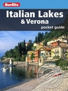 Berlitz: Italian Lakes Pocket Guide (eBook)