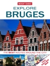 Insight Guides: Explore Bruges (eBook)