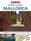 Insight Guides: Explore Mallorca (eBook)
