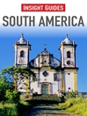 Insight Guides: South America (eBook)