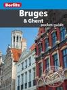 Berlitz: Bruges & Ghent Pocket Guide (eBook)