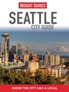 Insight Guides: Seattle City Guide (eBook)