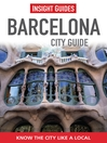 Insight Guides: Barcelona City Guide (eBook)