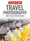 Insight Guides: Travel Photography (eBook)