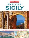 Insight Guides: Explore Sicily (eBook): The Best Routes around the Island