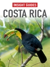 Insight Guides: Costa Rica (eBook)