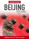 Insight Guides: Beijing City Guide (eBook)