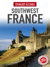 Insight Guides: Southwest France (eBook)