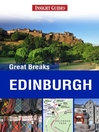 Insight Guides: Greak Breaks Edinburgh (eBook)