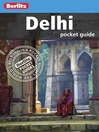 Berlitz: Delhi Pocket Guide (eBook)