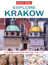 Insight Guides: Explore Krakow (eBook): The Best Routes around the City