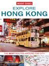 Insight Guides: Explore Hong Kong (eBook)