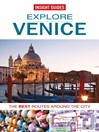 Insight Guides: Explore Venice (eBook): The Best Routes around the City