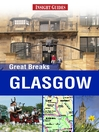 Insight Guides: Great Breaks Glasgow (eBook)