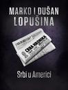 Srbi u Americi (eBook): 1815-2010