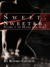 Sweet Sweeter (eBook): Made for Hire, Story 1