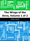 The Wings of the Dove, Volume 1 (eBook)