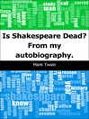 Is Shakespeare Dead? (eBook): From My Autobiography
