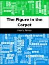 The Figure in the Carpet (eBook)