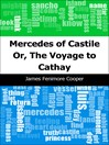 Mercedes of Castile (eBook): Or, The Voyage to Cathay