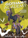 Gotham Academy, Volume 1