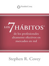 The 7 Habits of Highly Effective Network Marketing Professionals (eBook): Los 7 Habitos de los Profesionales Altamente Efectivos en Mercadeo en Red