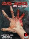 Deadworld (eBook): Bits and Pieces