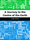 A Journey to the Centre of the Earth (eBook): Voyages Extraordinaires Series, Book 3