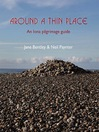 Around a Thin Place (eBook): An Iona Pilgrimage Guide