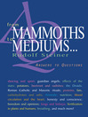 From Mammoths to Mediums... (eBook): Answers to Questions